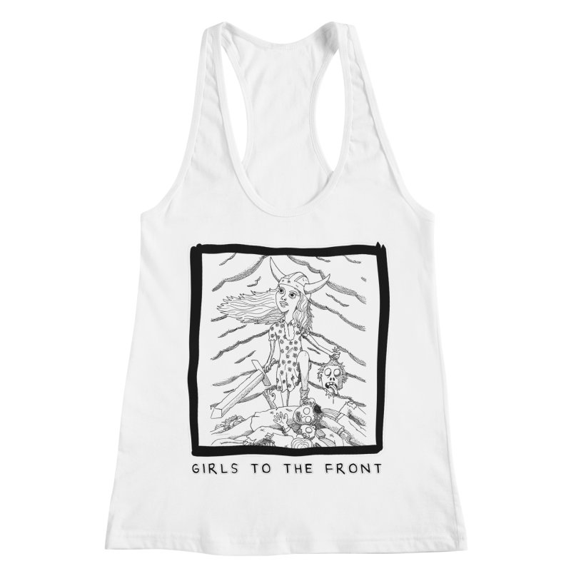 Girls to the front Women's Racerback Tank by ZOMBIETEETH
