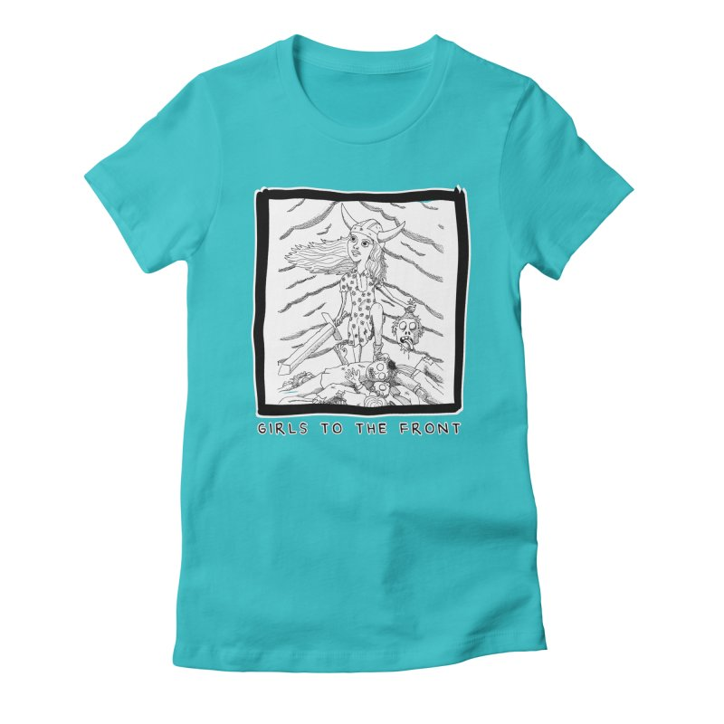 Girls to the front Women's Fitted T-Shirt by ZOMBIETEETH