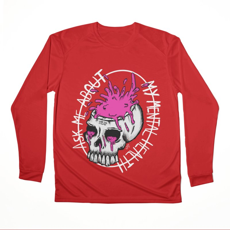 Ask me about my mental health (full size) Women's Performance Unisex Longsleeve T-Shirt by ZOMBIETEETH