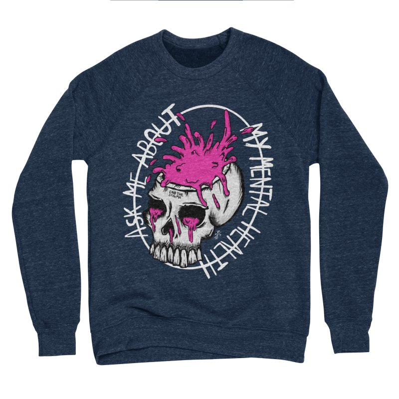 Ask me about my mental health (full size) Men's Sponge Fleece Sweatshirt by ZOMBIETEETH