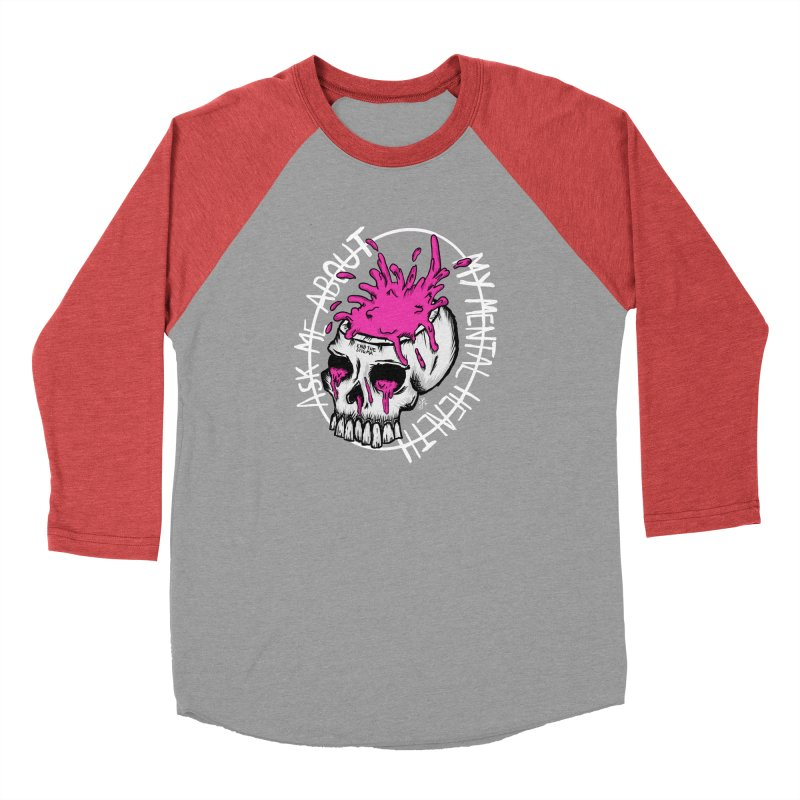 Ask me about my mental health (full size) Women's Baseball Triblend Longsleeve T-Shirt by ZOMBIETEETH