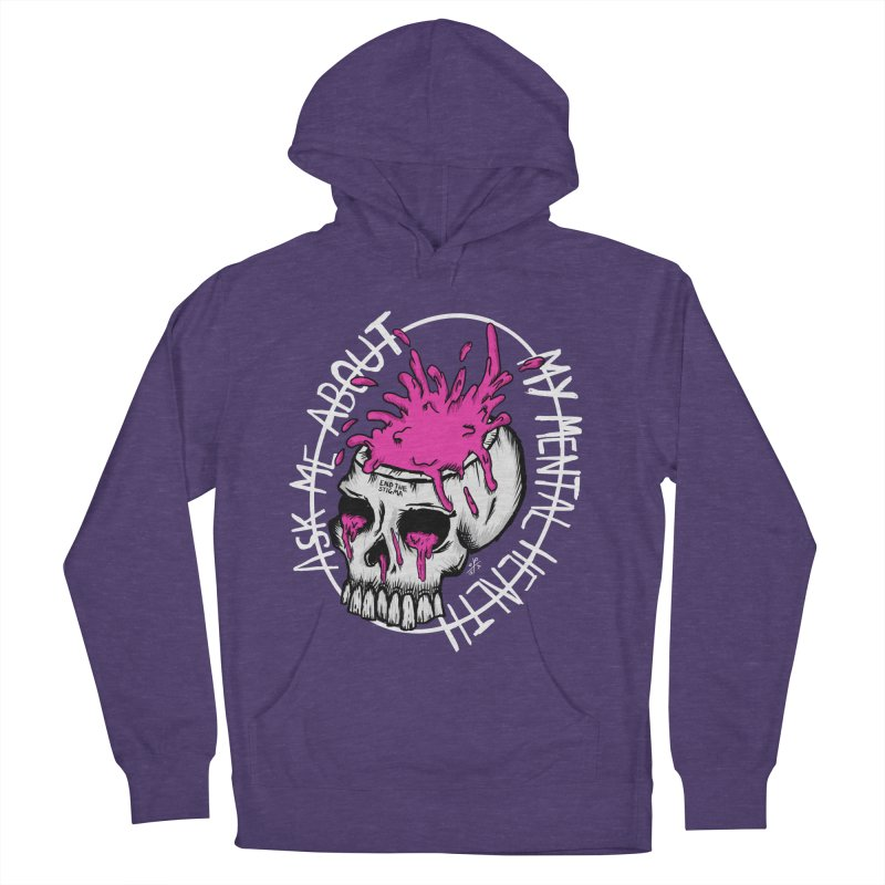 Ask me about my mental health (full size) Women's French Terry Pullover Hoody by ZOMBIETEETH