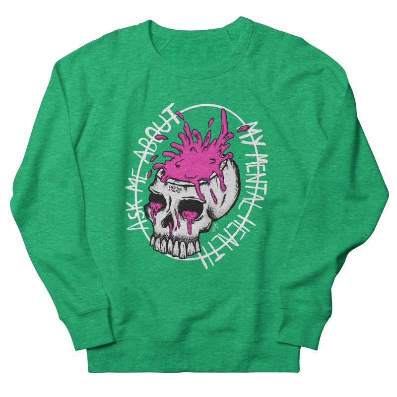 Ask me about my mental health (full size) Men's French Terry Sweatshirt by ZOMBIETEETH