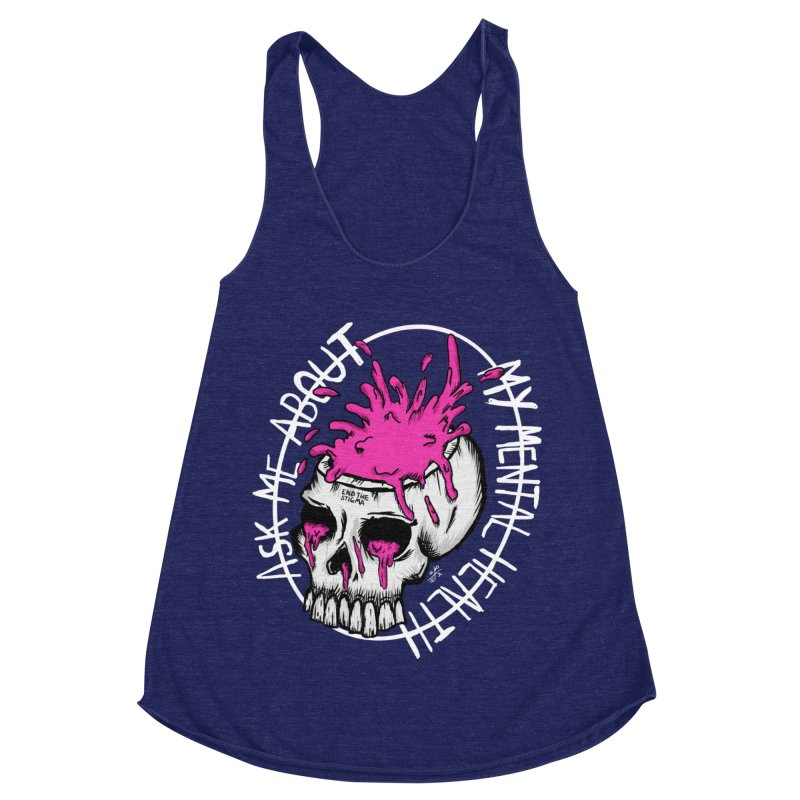 Ask me about my mental health (full size) Women's Racerback Triblend Tank by ZOMBIETEETH