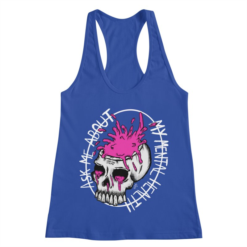 Ask me about my mental health (full size) Women's Racerback Tank by ZOMBIETEETH