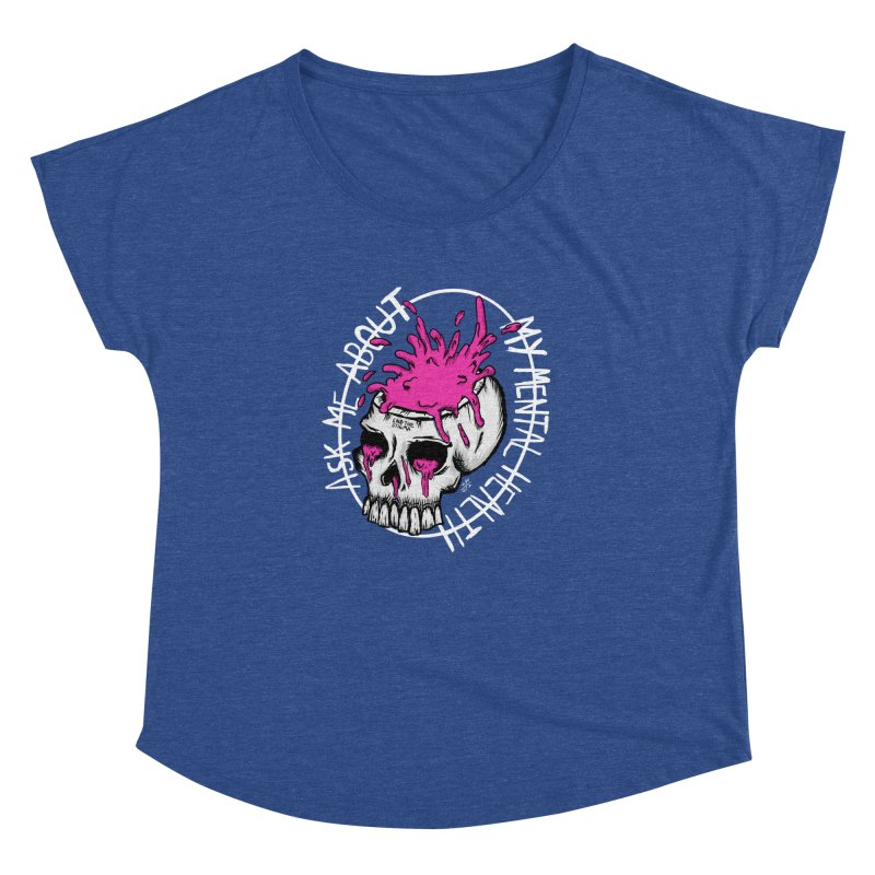 Ask me about my mental health (full size) Women's Dolman Scoop Neck by ZOMBIETEETH