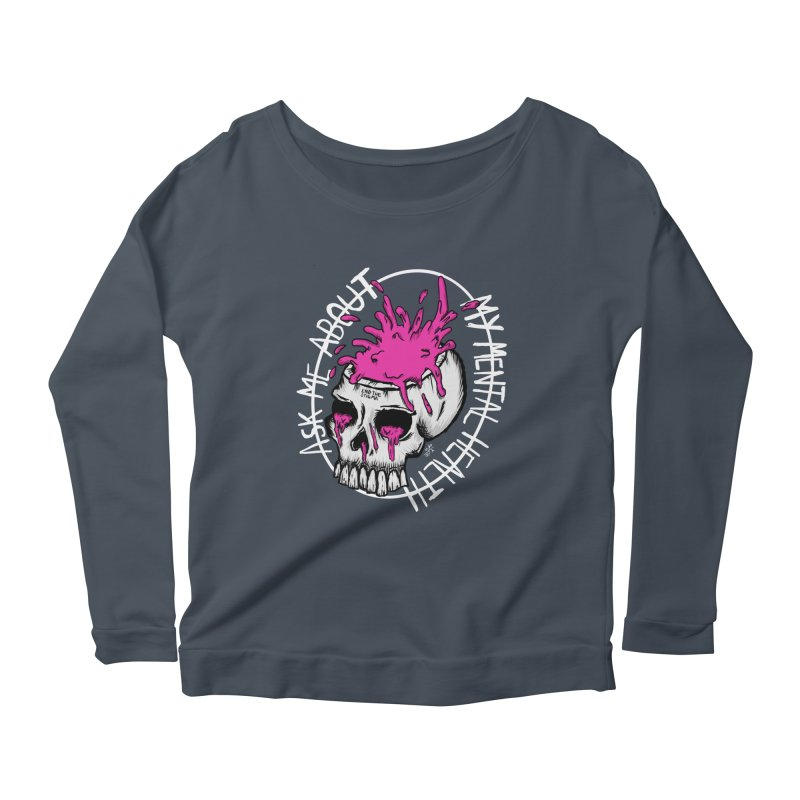 Ask me about my mental health (full size) Women's Scoop Neck Longsleeve T-Shirt by ZOMBIETEETH