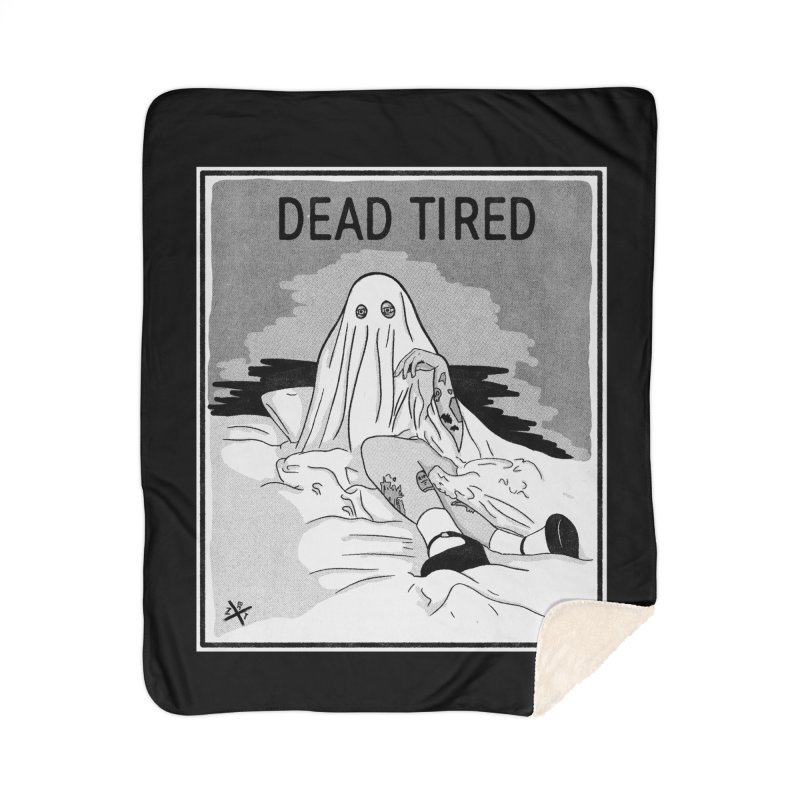 DEAD TIRED Home Blanket by ZOMBIETEETH