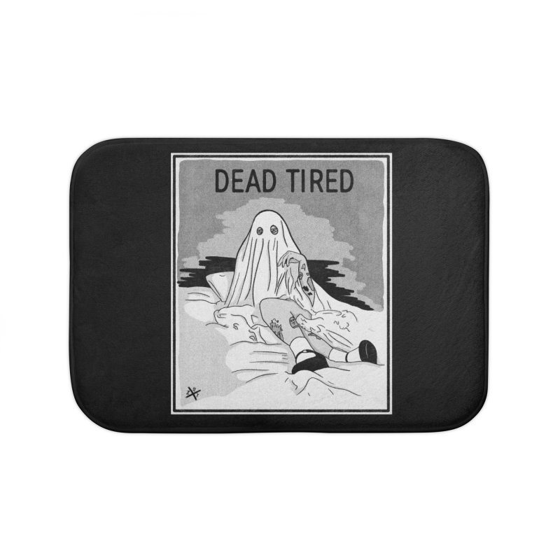DEAD TIRED Home Bath Mat by ZOMBIETEETH