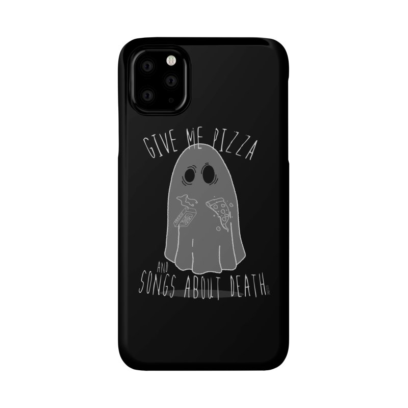 Give me Pizza and songs about death Accessories Phone Case by ZOMBIETEETH