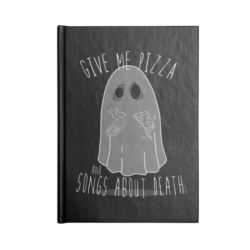 Give me Pizza and songs about death Accessories Notebook by ZOMBIETEETH
