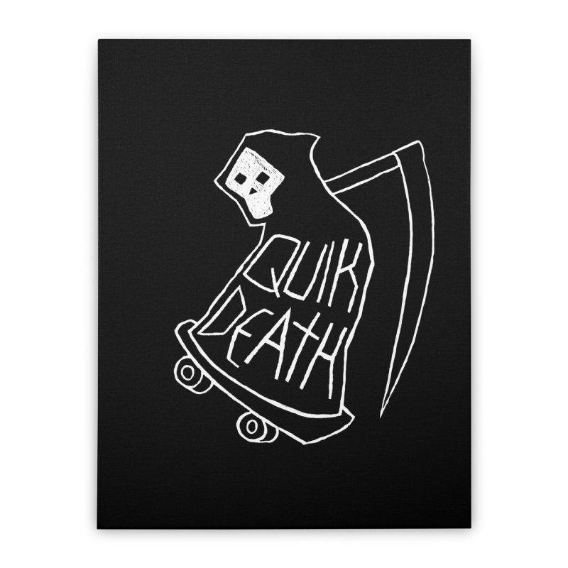 Quik Death Home Stretched Canvas by ZOMBIETEETH