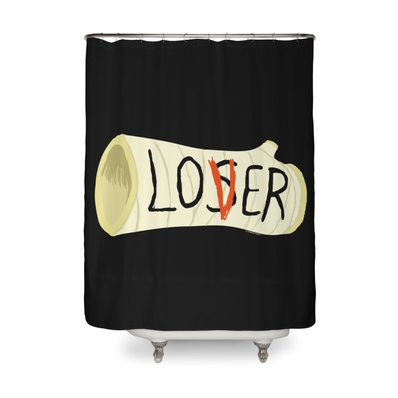 Loser Home Shower Curtain by ZOMBIETEETH