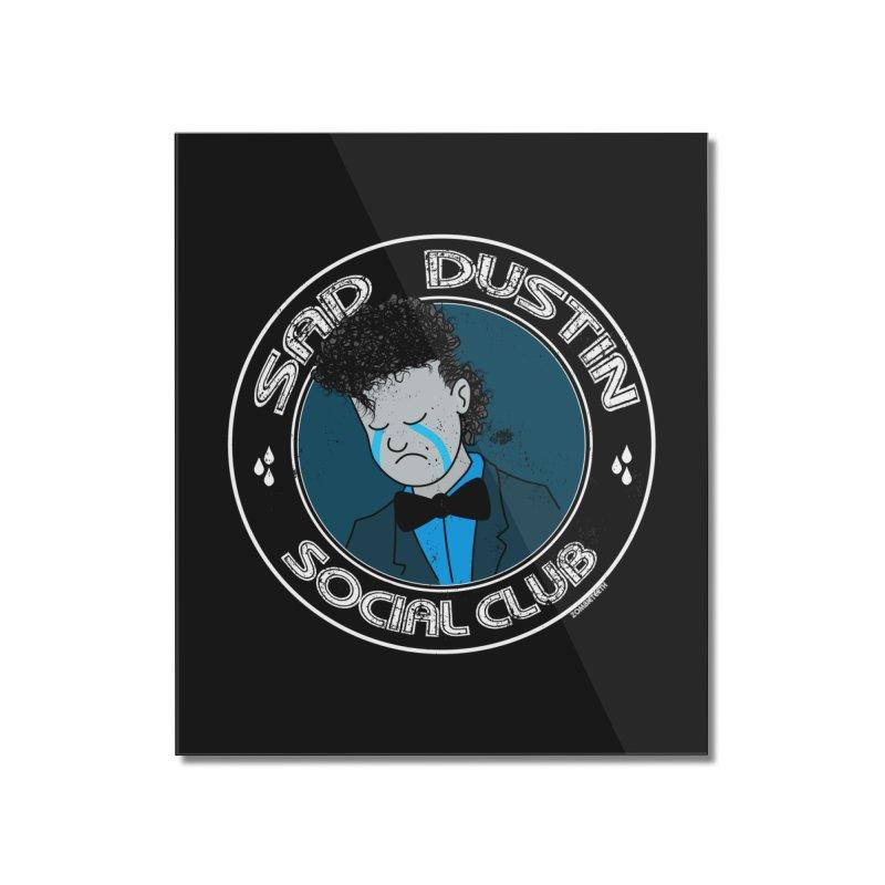 Sad Dustin Social Club Home Mounted Acrylic Print by ZOMBIETEETH