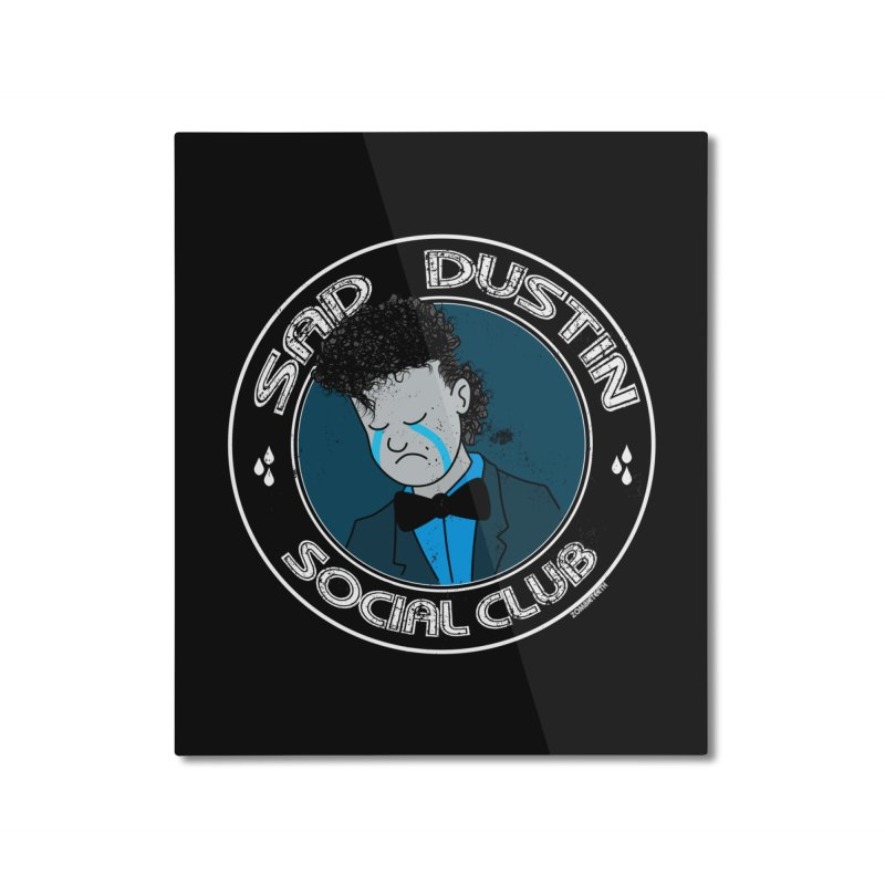 Sad Dustin Social Club Home Mounted Aluminum Print by ZOMBIETEETH