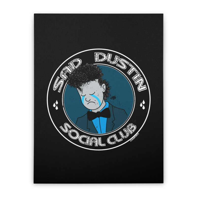 Sad Dustin Social Club Home Stretched Canvas by ZOMBIETEETH