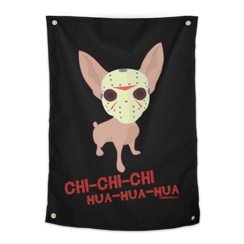 CHI-CHI-CHI HUA-HUA-HUA Home Tapestry by ZOMBIETEETH