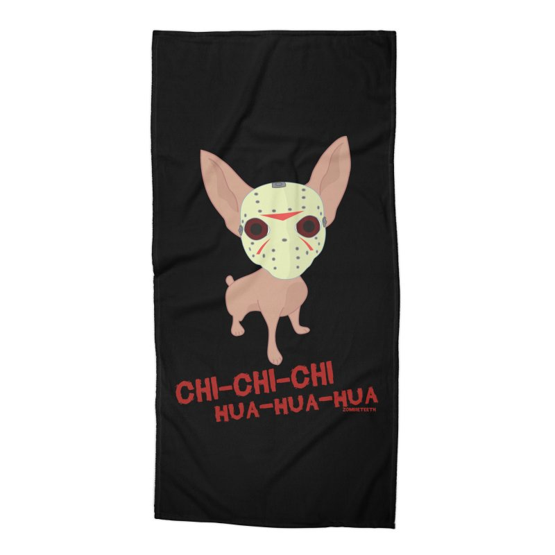 CHI-CHI-CHI HUA-HUA-HUA Accessories Beach Towel by ZOMBIETEETH