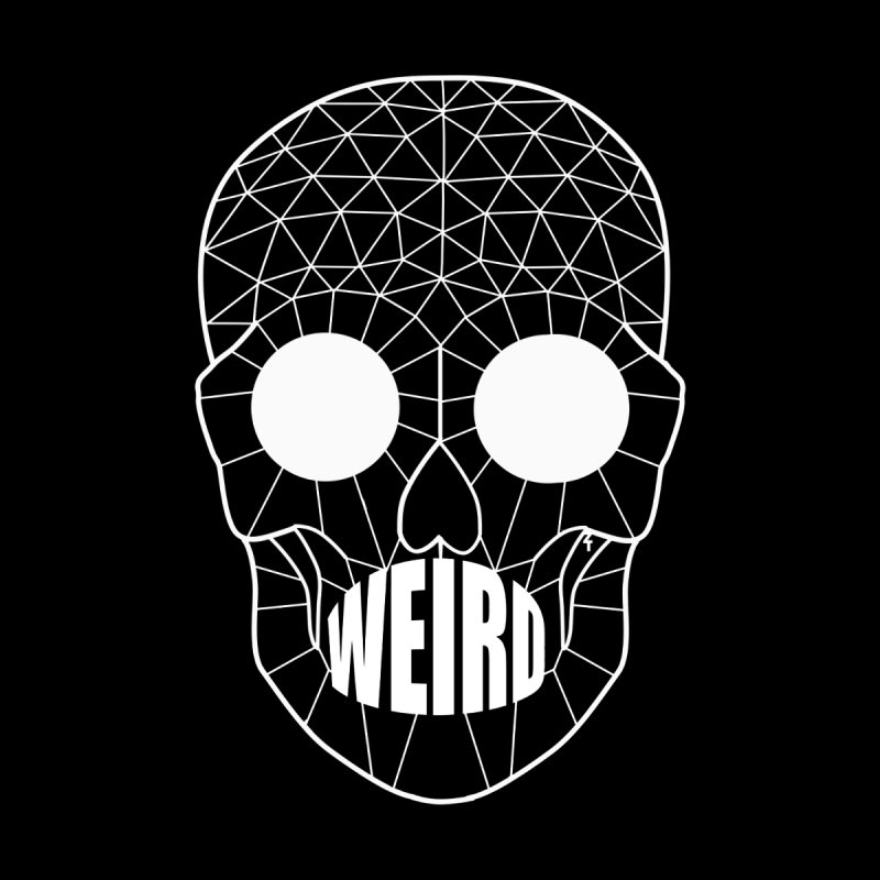 Weird by ZOMBIETEETH