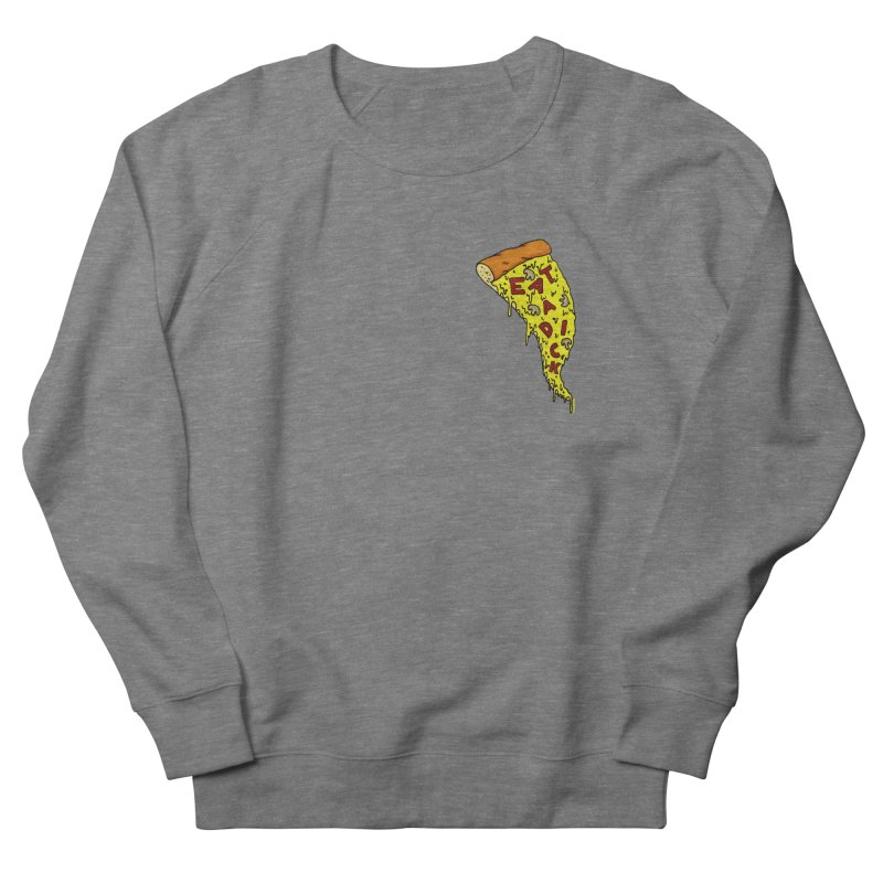 Eat a Dick chest print Men's French Terry Sweatshirt by ZOMBIETEETH