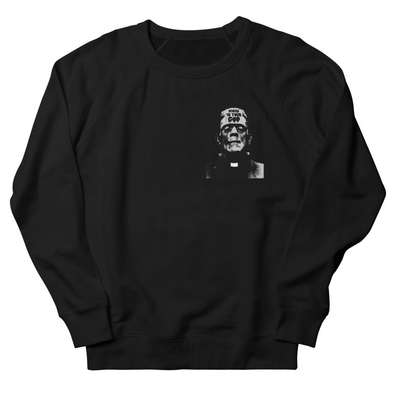 Where is your God chest print Men's French Terry Sweatshirt by ZOMBIETEETH