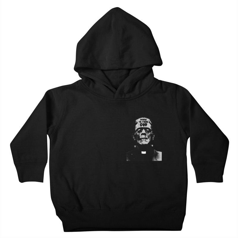 Where is your God chest print Kids Toddler Pullover Hoody by ZOMBIETEETH