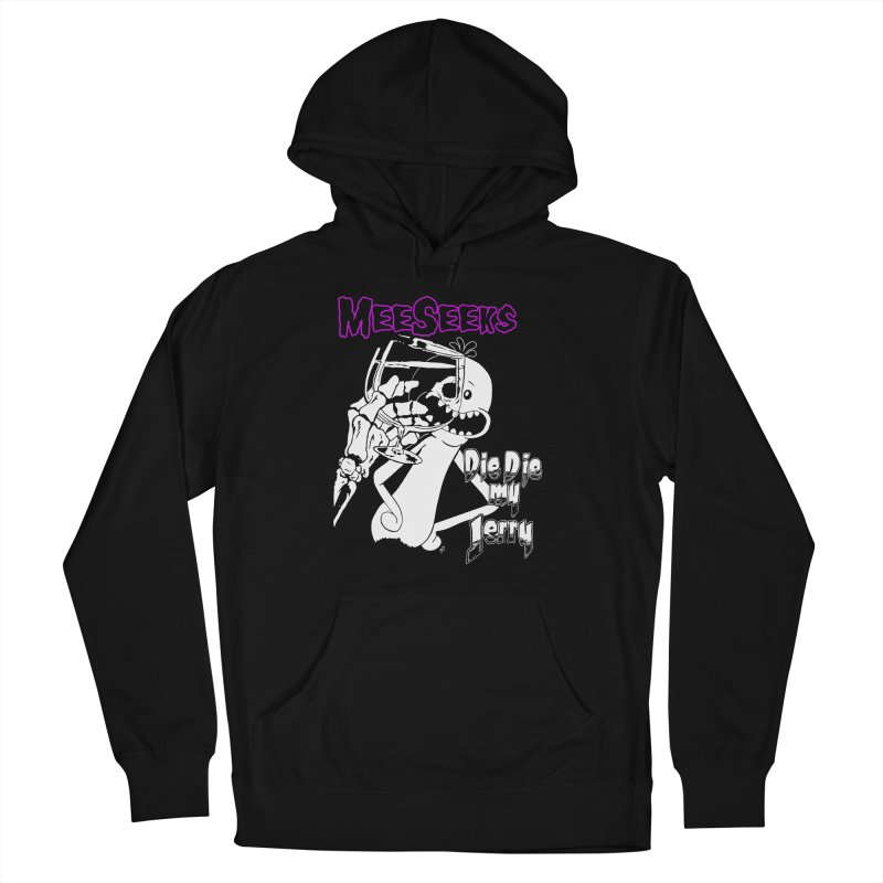 Meeseeks - Die Die my Jerry Men's Pullover Hoody by ZOMBIETEETH