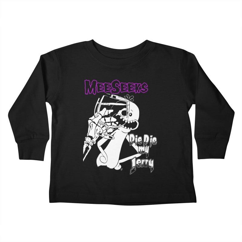 Meeseeks - Die Die my Jerry Kids Toddler Longsleeve T-Shirt by ZOMBIETEETH