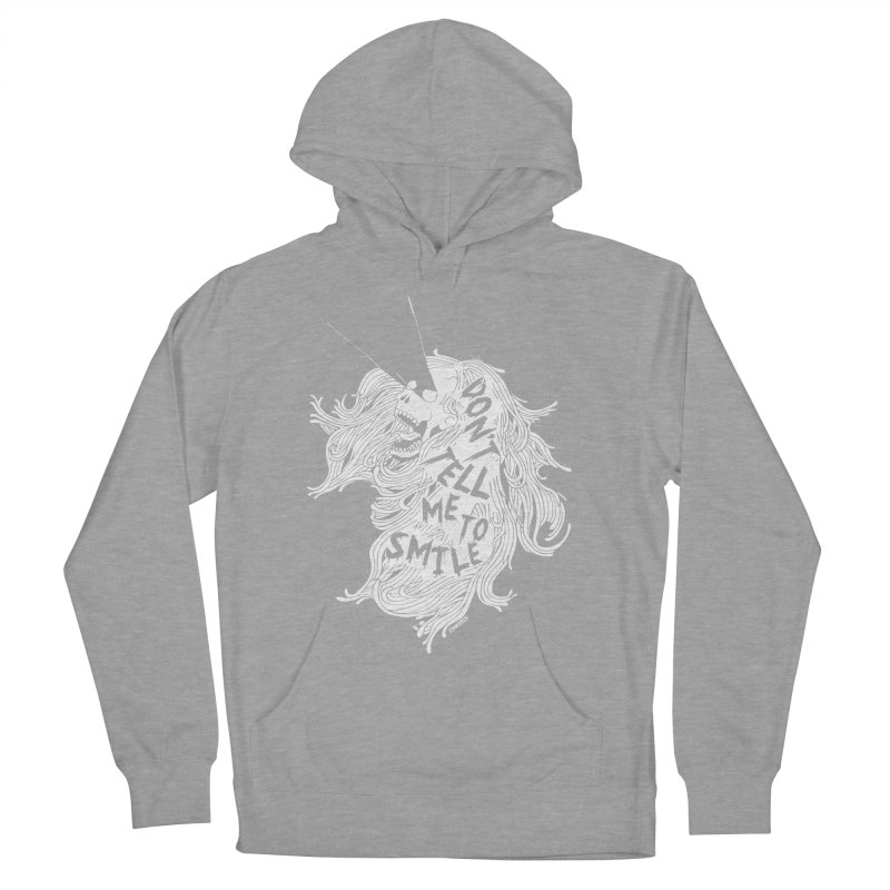 Don't tell me to smile Men's French Terry Pullover Hoody by ZOMBIETEETH