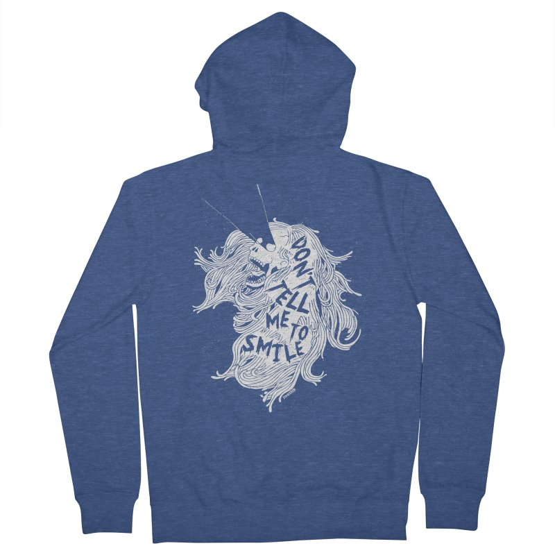 Don't tell me to smile Men's French Terry Zip-Up Hoody by ZOMBIETEETH