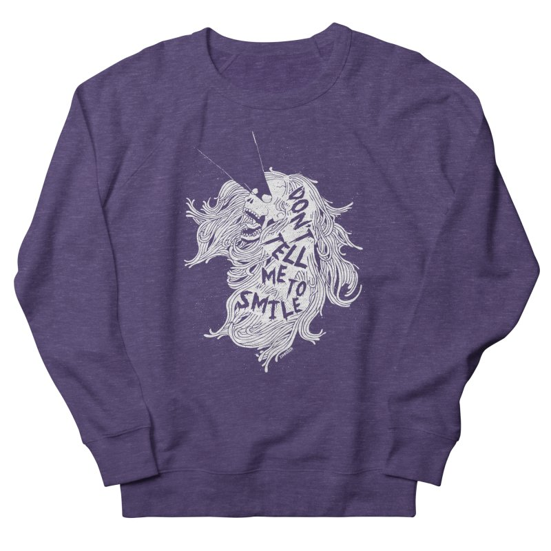Don't tell me to smile Women's French Terry Sweatshirt by ZOMBIETEETH