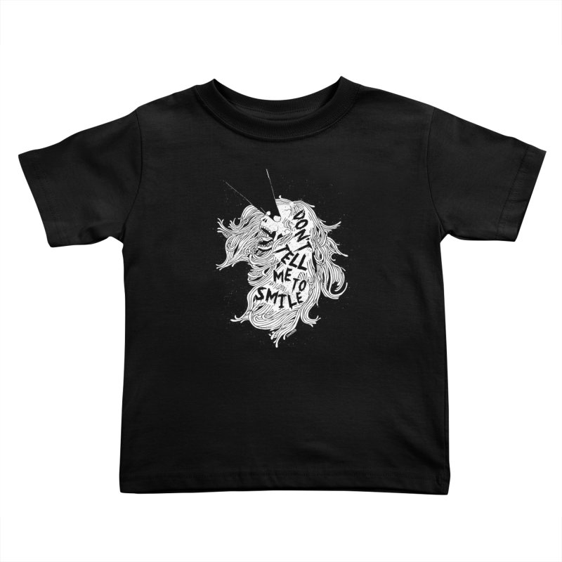 Don't tell me to smile Kids Toddler T-Shirt by ZOMBIETEETH