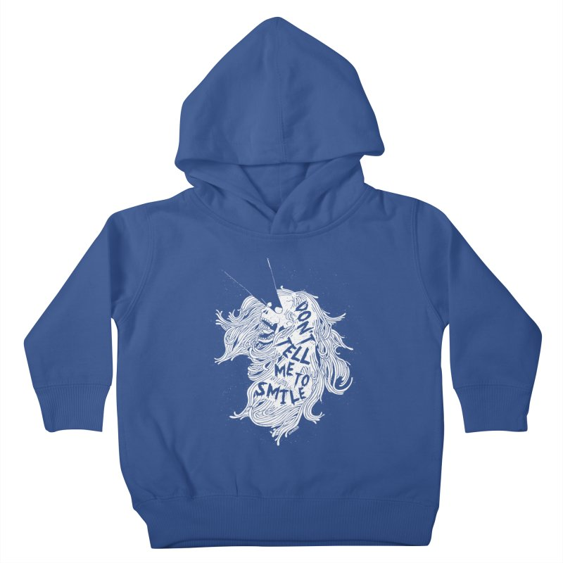 Don't tell me to smile Kids Toddler Pullover Hoody by ZOMBIETEETH