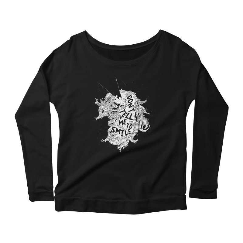 Don't tell me to smile Women's Scoop Neck Longsleeve T-Shirt by ZOMBIETEETH