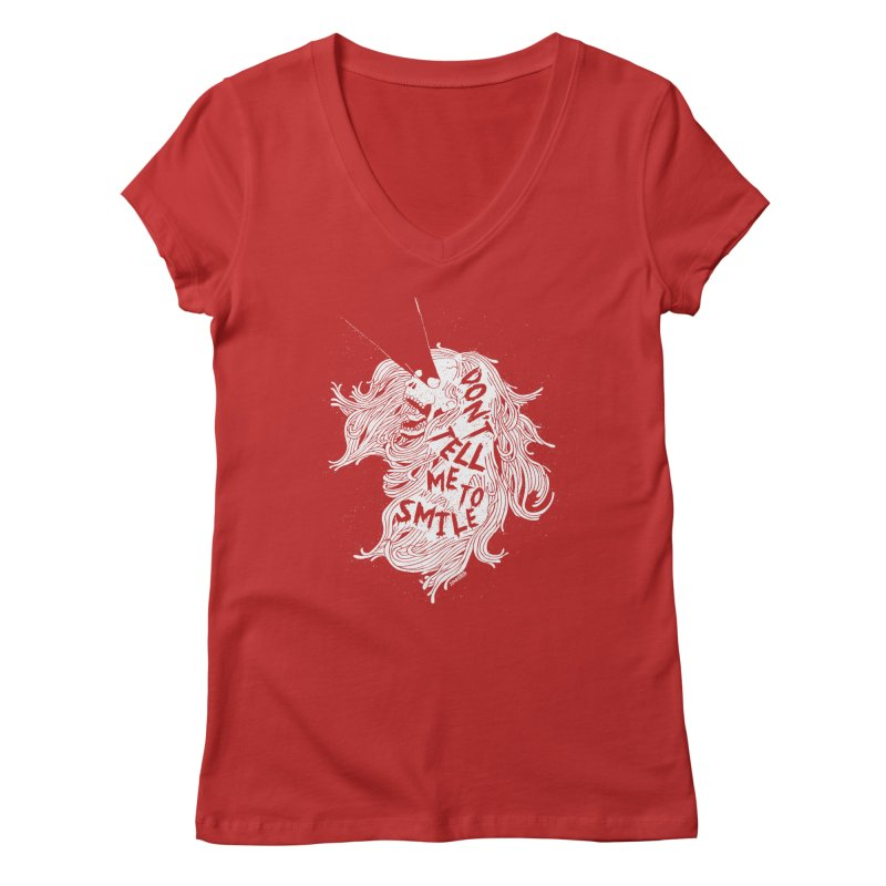Don't tell me to smile Women's Regular V-Neck by ZOMBIETEETH