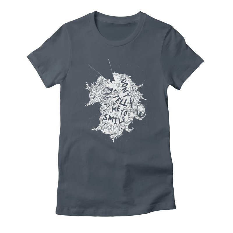 Don't tell me to smile Women's T-Shirt by ZOMBIETEETH