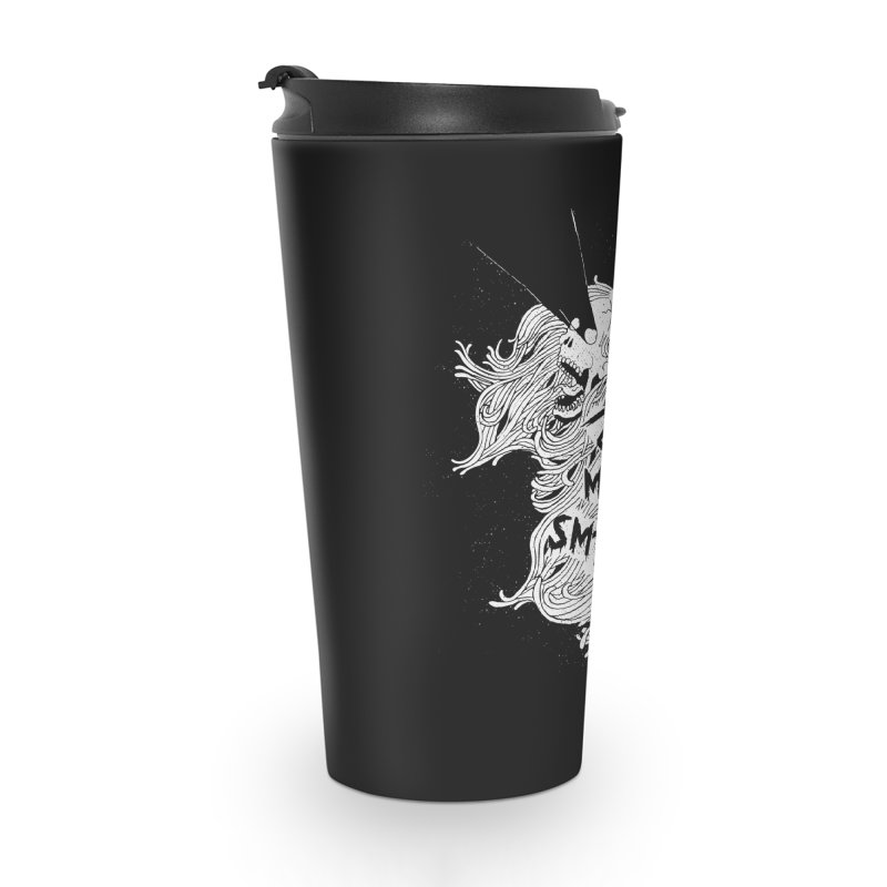 Don't tell me to smile Accessories Travel Mug by ZOMBIETEETH