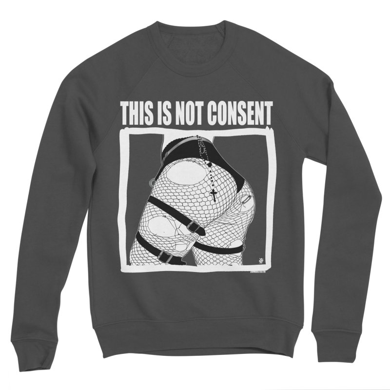 This is not consent (black) Women's Sponge Fleece Sweatshirt by ZOMBIETEETH