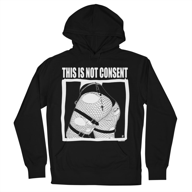 This is not consent (black) Women's French Terry Pullover Hoody by ZOMBIETEETH
