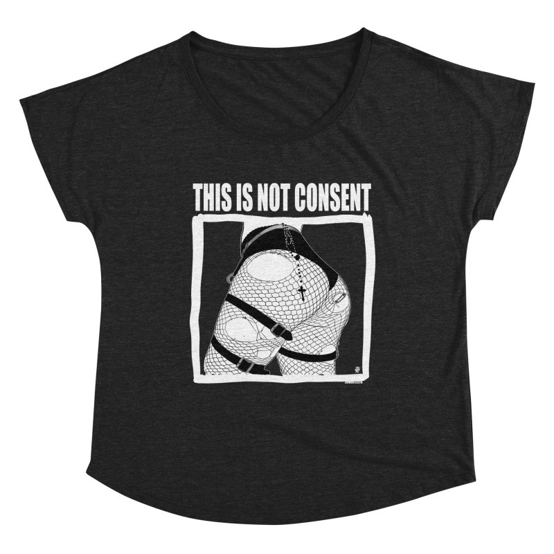This is not consent (black) Women's Dolman Scoop Neck by ZOMBIETEETH