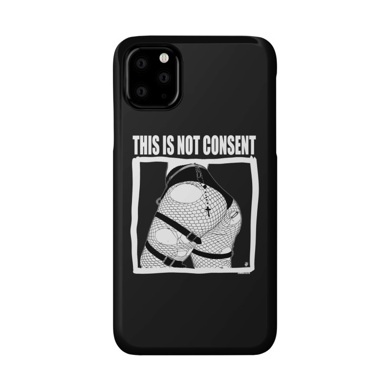 This is not consent (black) Accessories Phone Case by ZOMBIETEETH