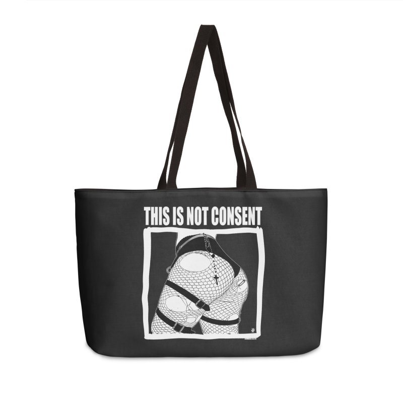 This is not consent (black) Accessories Weekender Bag Bag by ZOMBIETEETH
