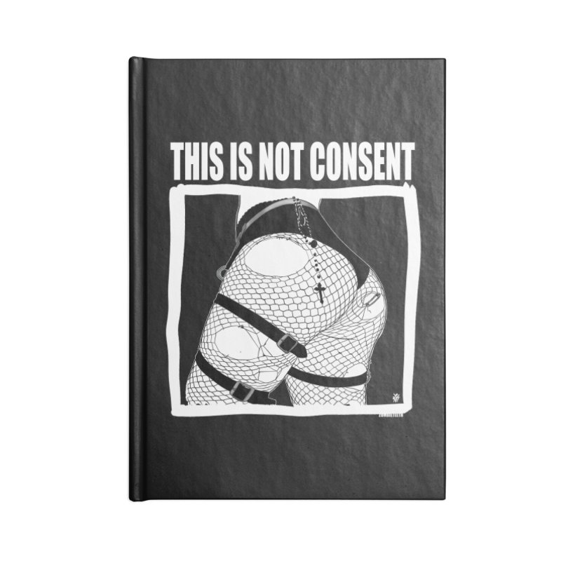 This is not consent (black) Accessories Blank Journal Notebook by ZOMBIETEETH