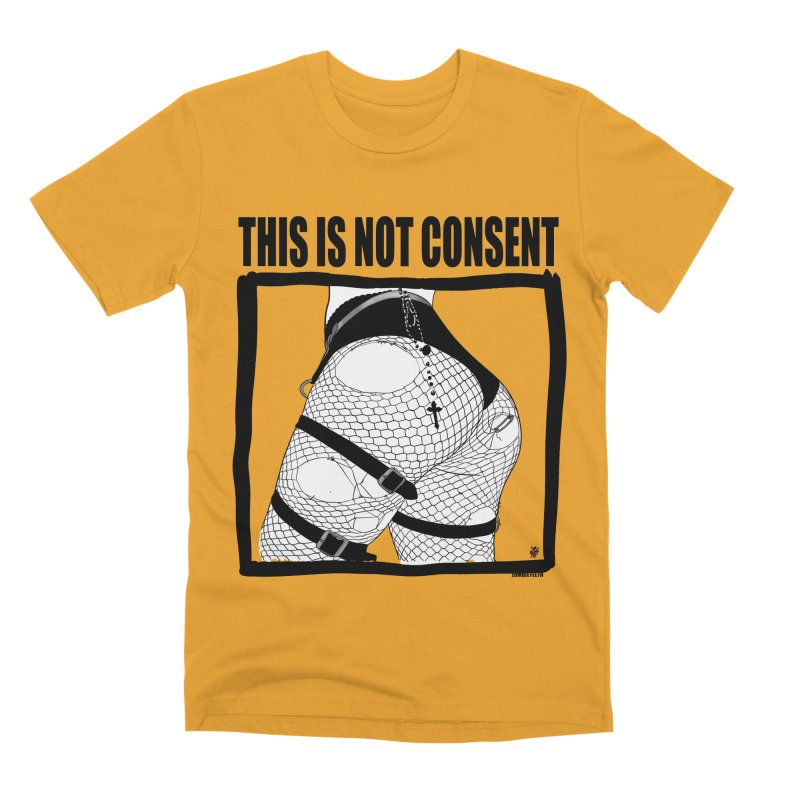 This is not consent (various colors) Men's Premium T-Shirt by ZOMBIETEETH