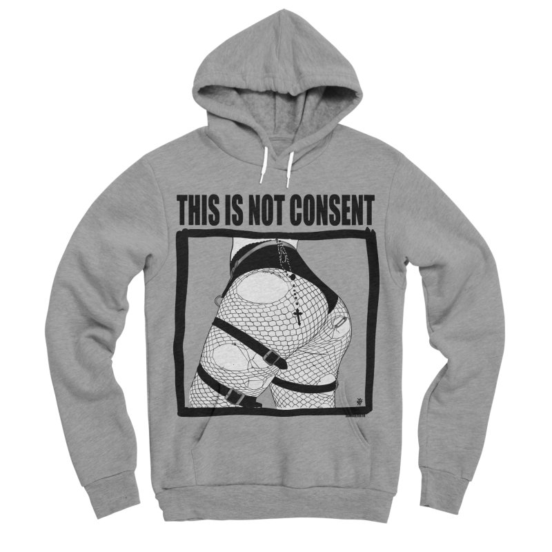 This is not consent (various colors) Women's Sponge Fleece Pullover Hoody by ZOMBIETEETH