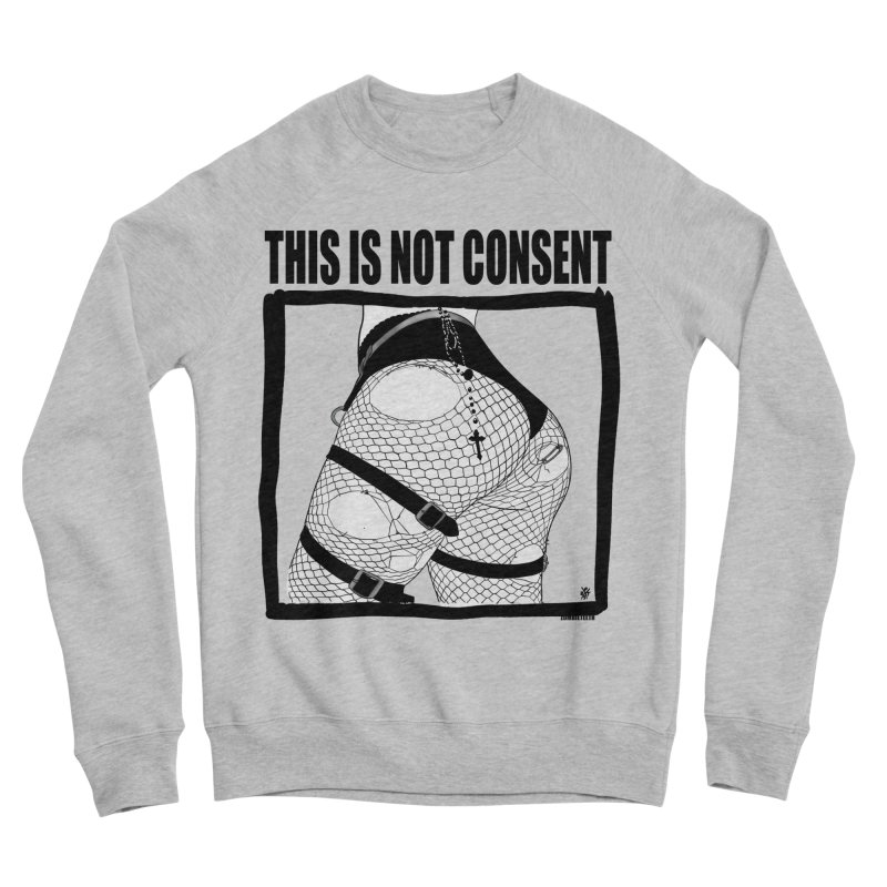 This is not consent (various colors) Men's Sponge Fleece Sweatshirt by ZOMBIETEETH
