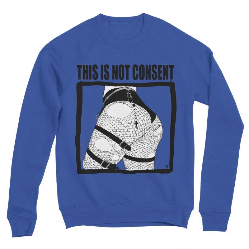 This is not consent (various colors) Women's Sponge Fleece Sweatshirt by ZOMBIETEETH