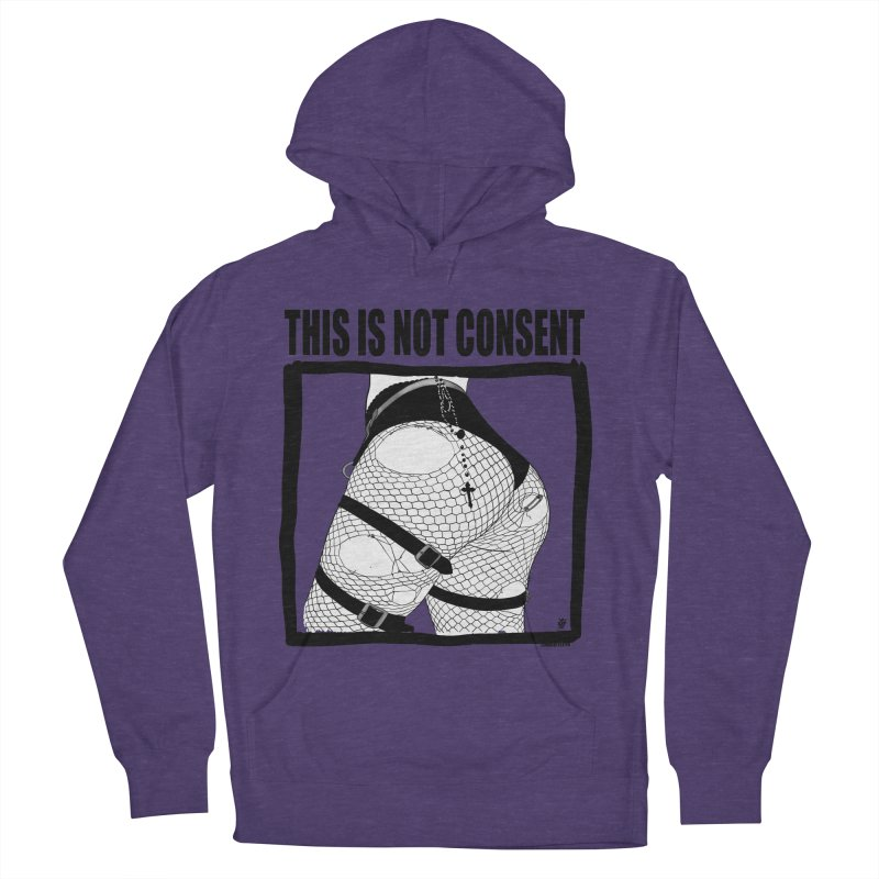 This is not consent (various colors) Men's French Terry Pullover Hoody by ZOMBIETEETH
