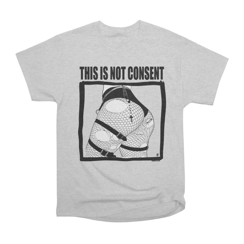 This is not consent (various colors) Men's Heavyweight T-Shirt by ZOMBIETEETH