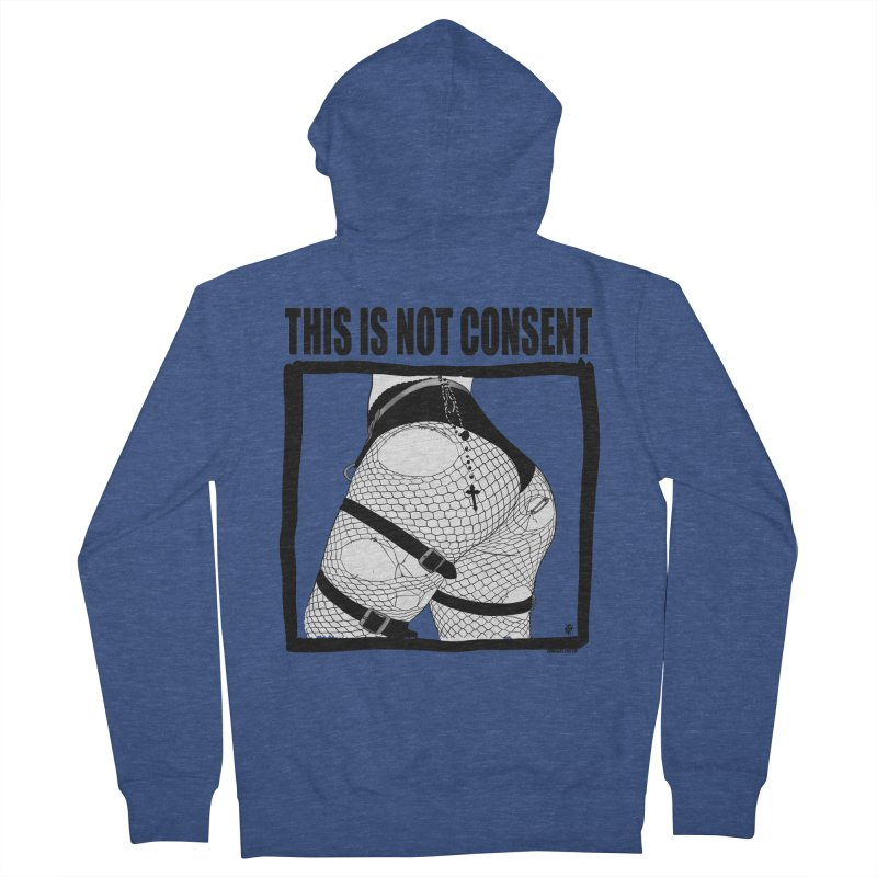 This is not consent (various colors) Women's French Terry Zip-Up Hoody by ZOMBIETEETH